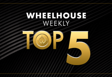Wheelhouse's Weekly Top 5 | August 20 – 24